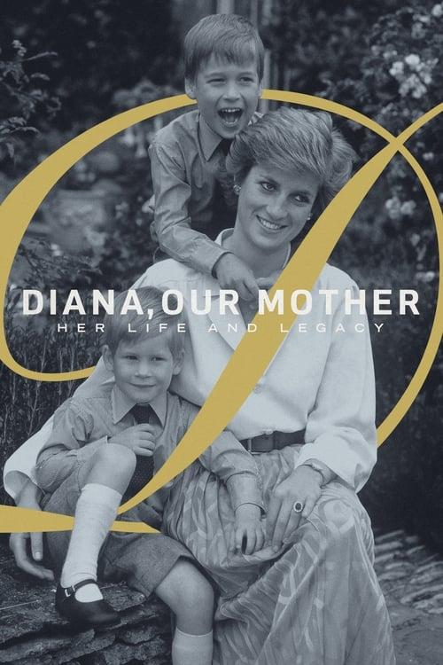 Unsere Mutter Diana - Ihr Leben und ihr Vermächtnis