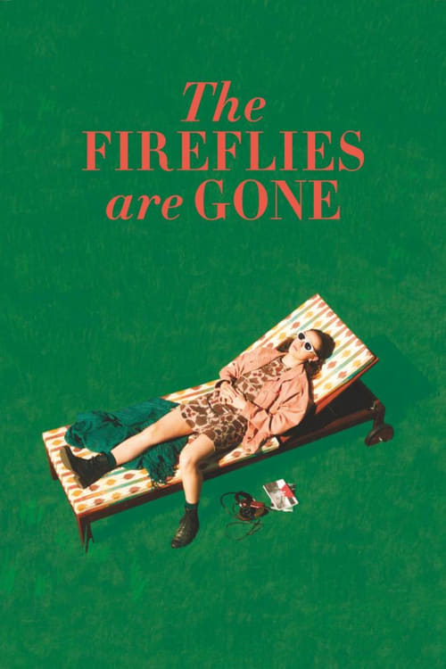 The Fireflies Are Gone (2018)