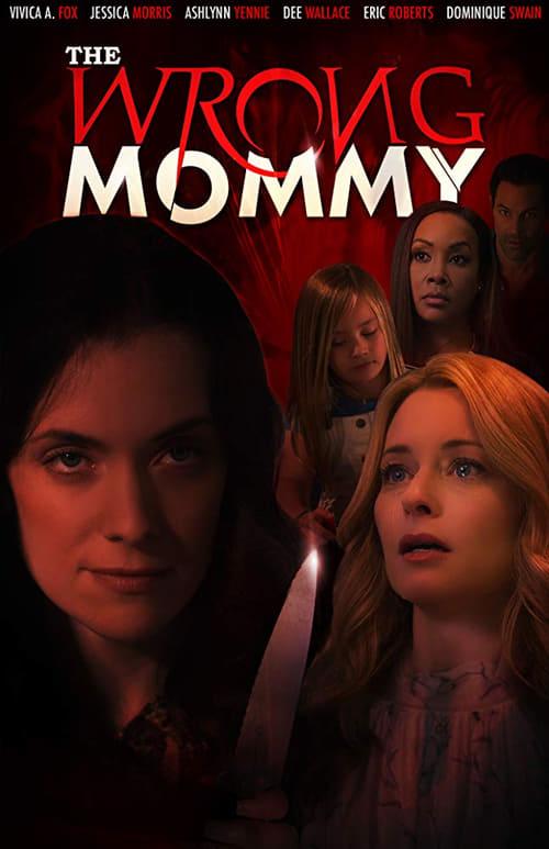 Κατεβάστε Ταινία The Wrong Mommy Δωρεάν