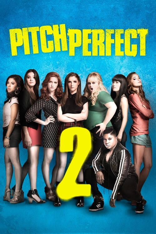 Streaming Pitch Perfect 2 (2015) Movie Free Online