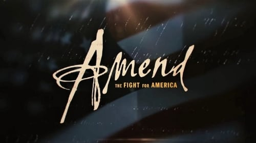 Amend: The Fight for America ( Watch Full Series)
