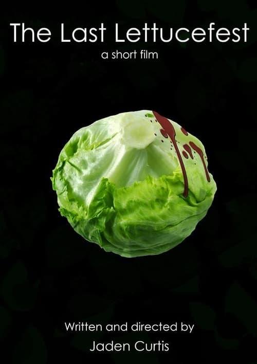 The Last Lettucefest (HDRip)