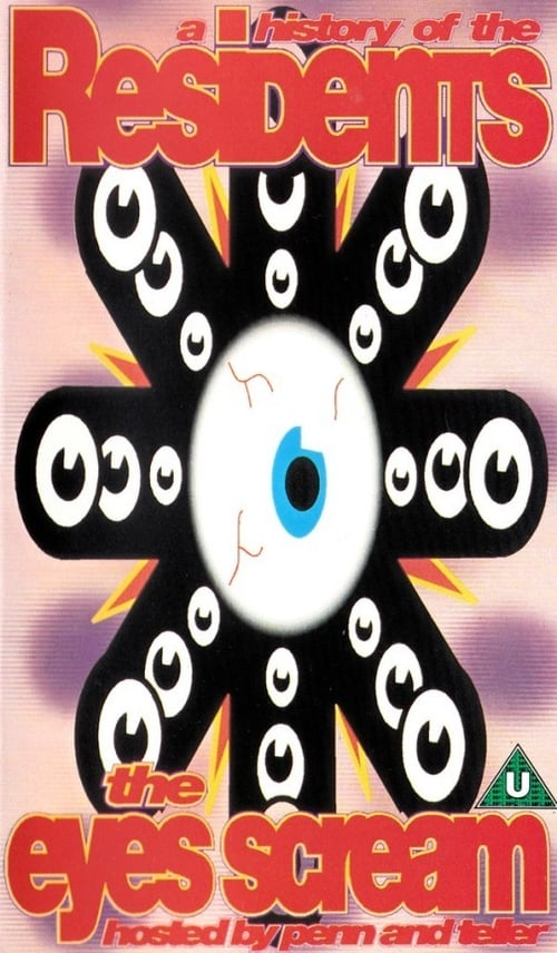 The Eyes Scream: A History of the Residents