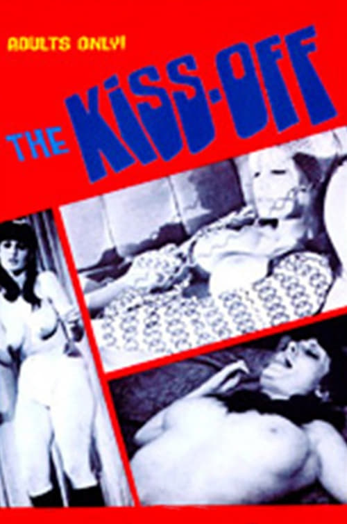 Ver pelicula The Kiss-Off Online