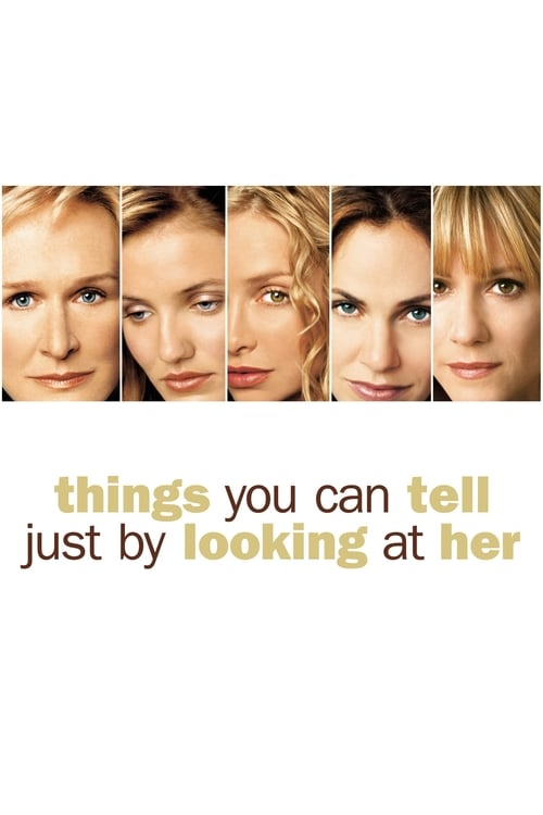 Things You Can Tell Just by Looking at Her (2000) Poster