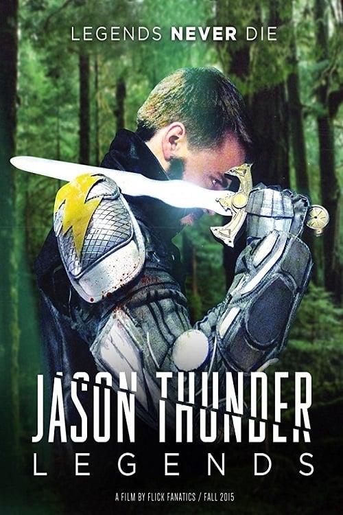 Jason Thunder: Legends (2016)