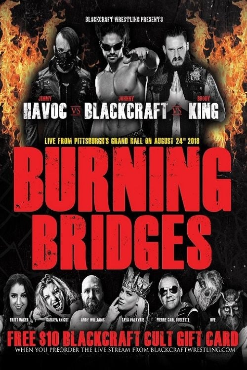 Blackcraft Wrestling: Burning Bridges