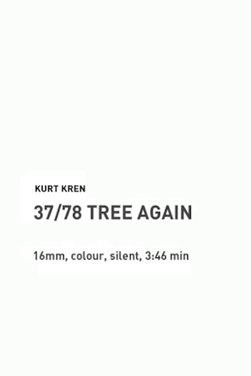 37/78: Tree Again (1978)