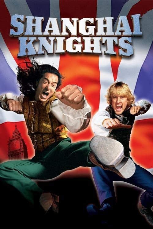 Shanghai Knights ( Şangaylı Kovboy 2: Şangay Şövalyeleri )