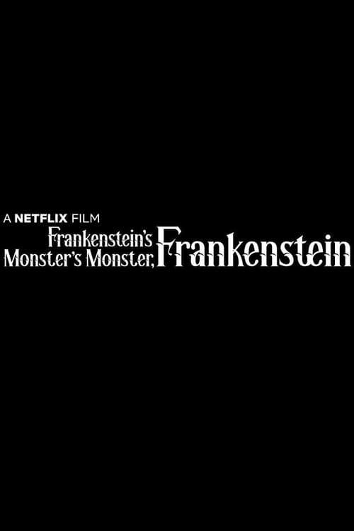 Frankenstein's Monster's Monster, Frankenstein tv Hindi HBO 2017