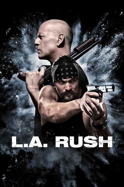 Visualiser L.A. Rush (2017) streaming openload