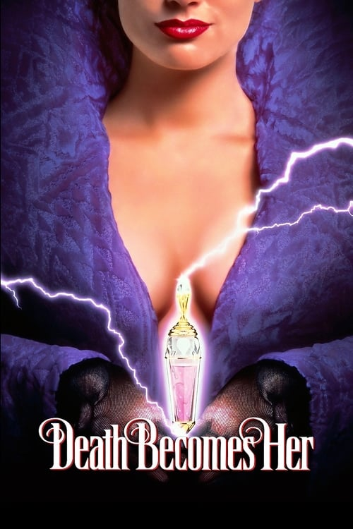 Streaming Death Becomes Her (1992) Full Movie