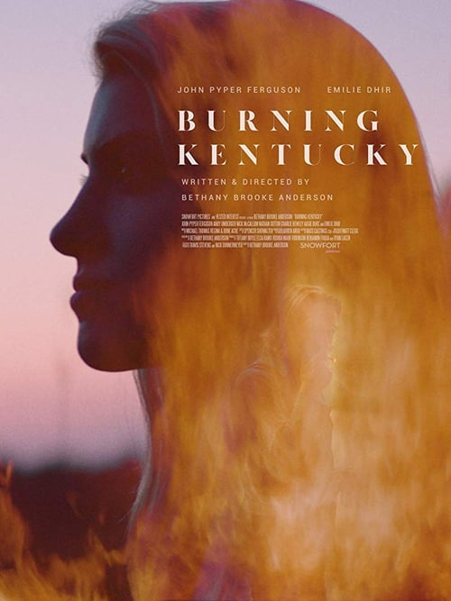 Sledujte Film Burning Kentucky V Dobré Kvalitě Zdarma