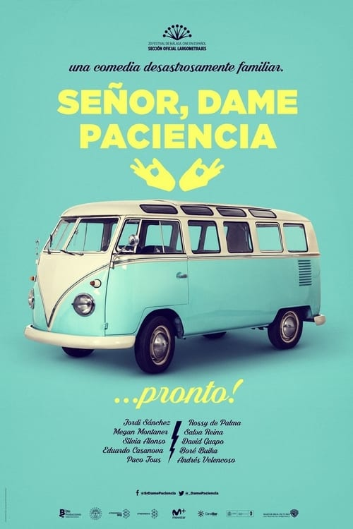 Señor, dame paciencia Streaming VF