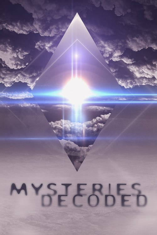 Mysteries Decoded