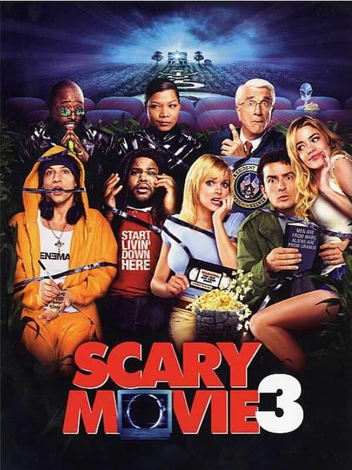 © Scary Movie 3 (2003) ✎