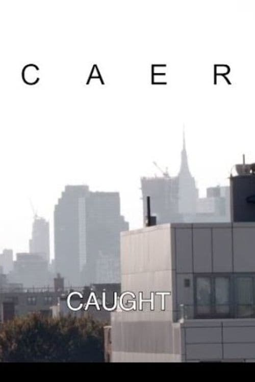 Caer (Caught)