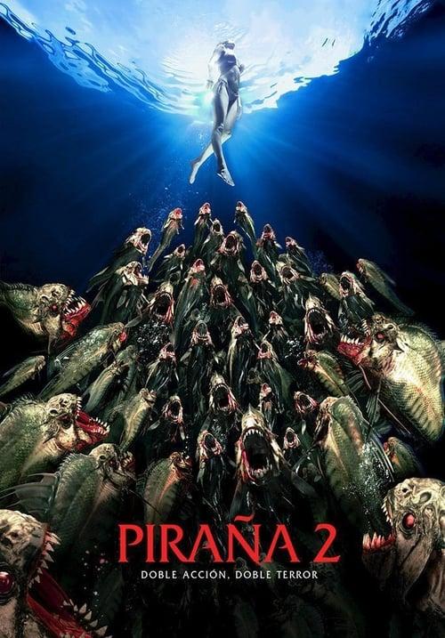 Piraña 2