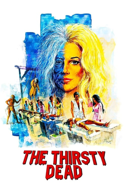 The Thirsty Dead - Poster