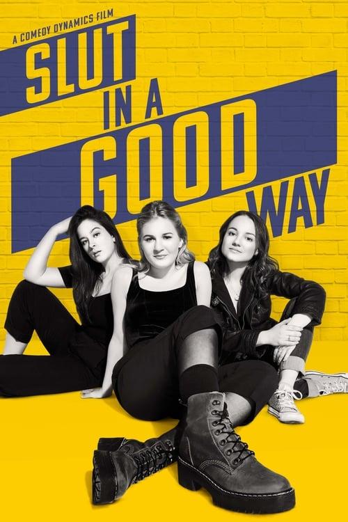 Slut in a Good Way (2018)