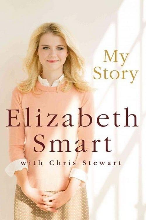 Sehen Sie I Am Elizabeth Smart Online Movies24free