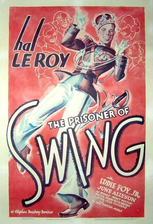 The Prisoner of Swing