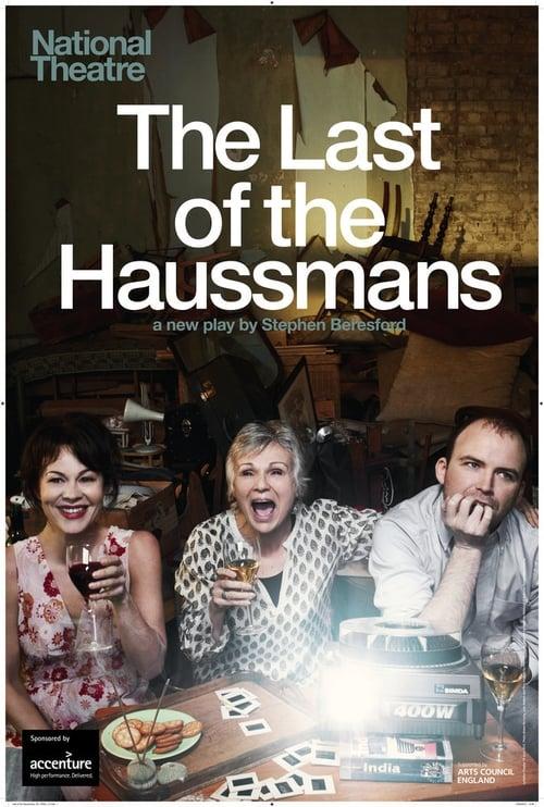 Film National Theatre Live: The Last of the Haussmans Complètement Gratuit