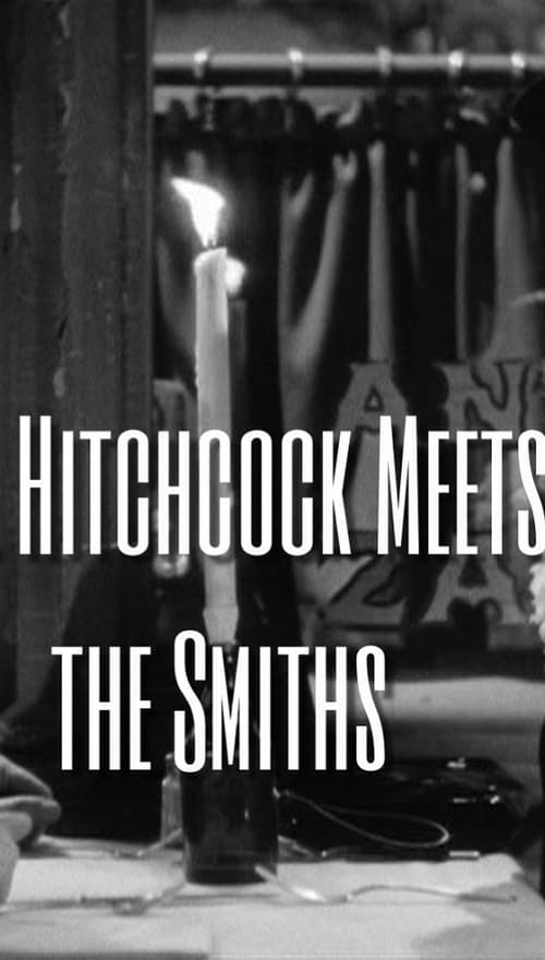 Filme Mr. Hitchcock Meets the Smiths Dublado Em Português