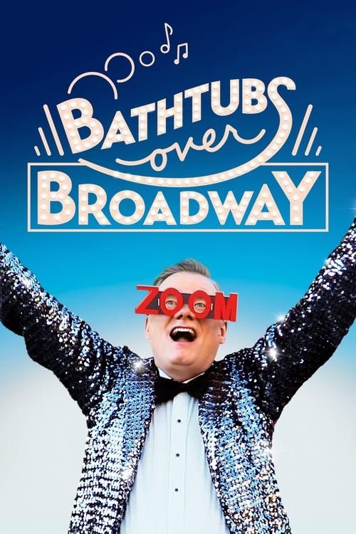 Watch Bathtubs Over Broadway online