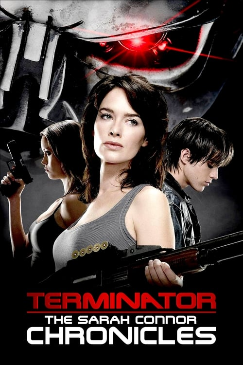 Terminator: The Sarah Connor Chronicles-Azwaad Movie Database