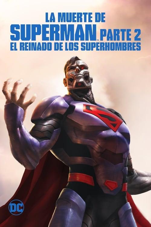 Película La muerte de Superman Parte 2  (El reinado de los superhombres) Doblado Completo