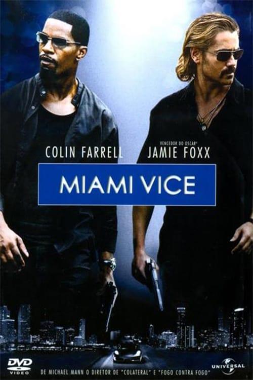 Assistir Filme Miami Vice Em Português Online