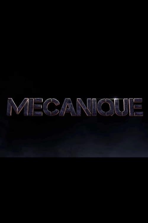 [FR] Mécanique (2017) streaming film en français