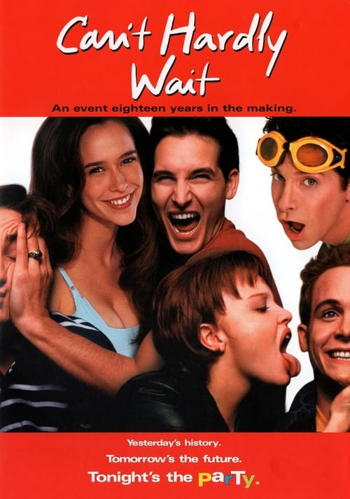 Streaming Can't Hardly Wait (1998) Best Quality Movie