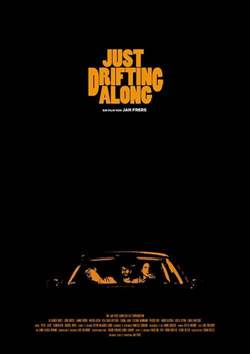 Película Just Drifting Along En Línea