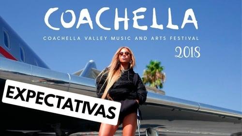 Watch Coachella 2018 Online Free megashare
