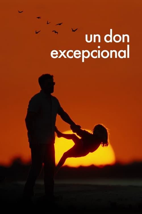 Ver Un don excepcional Gratis