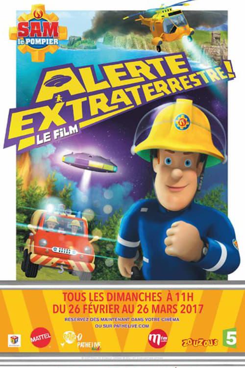 Regarder Sam le pompier : alerte extraterrestre ! Doublée En Français