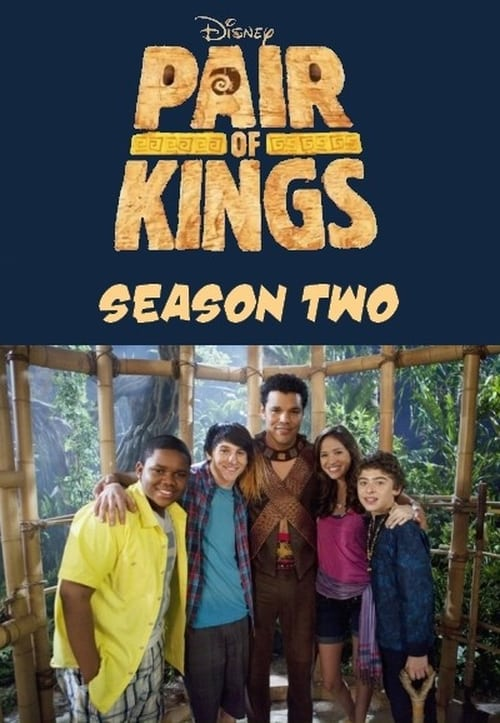 2 Vị vua song sinh Phần 2 - Pair of Kings Season 2 (2011)