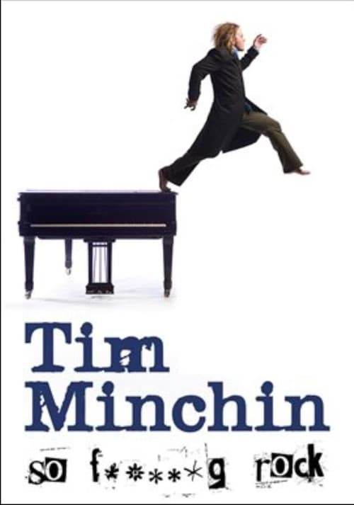 Regarder Le Film Tim Minchin: So F**king Rock Live Gratuit En Français