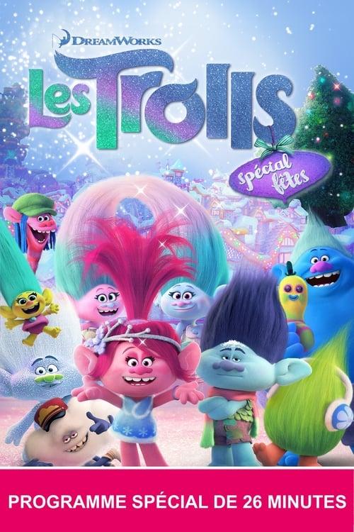 [HD] Les Trolls : Spécial fêtes (2017) streaming vf