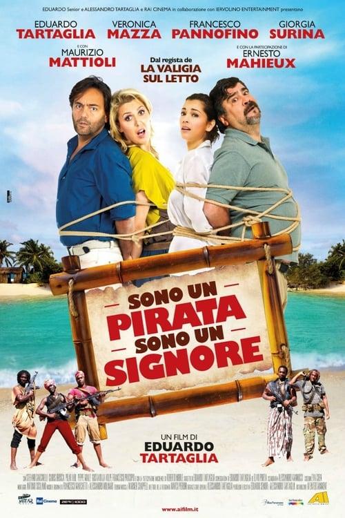 Sono un pirata, sono un signore Film Plein Écran Doublé Gratuit en Ligne ULTRA HD