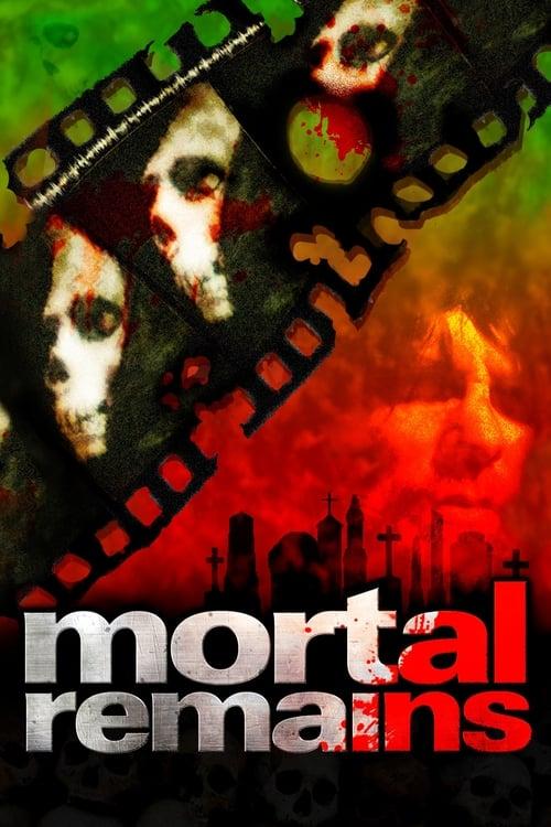 Mortal Remains Film Plein Écran Doublé Gratuit en Ligne ULTRA HD