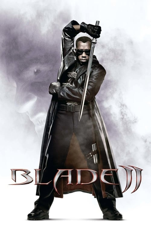 Watch Blade II (2002) Movie Free Online