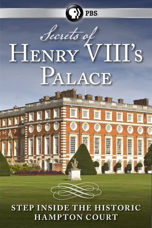 Secrets of Henry VIII's Palace: Hampton Court ( Secrets of Henry VIII's Palace: Hampton Court )