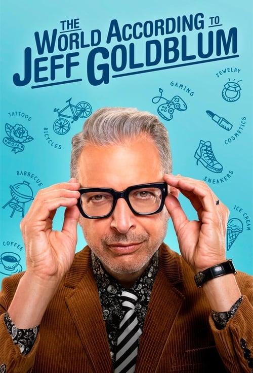 The World According to Jeff Goldblum (2019)