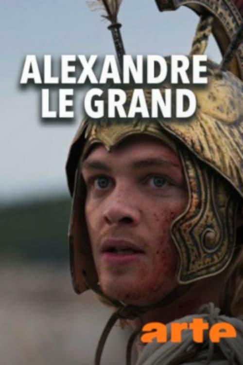 Regarder Le Film Alexandre le Grand - De l'histoire au mythe Gratuit En Ligne
