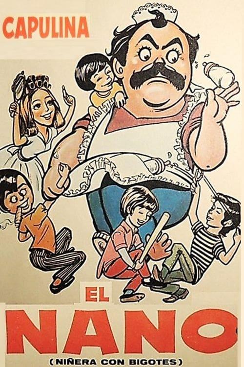 El nano: Niñera con bigotes (1971)