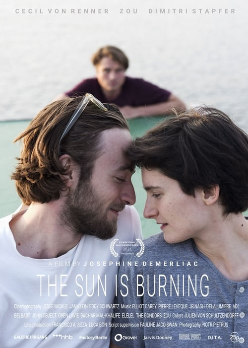 The Sun Is Burning Online HD HBO 2017