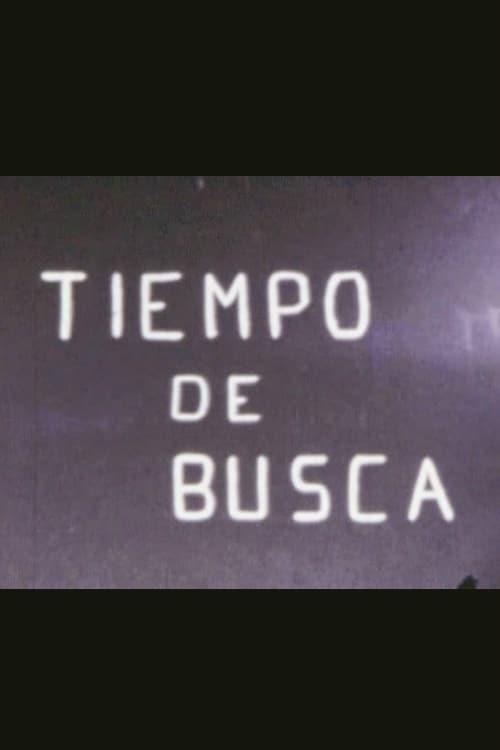 شاهد الفيلم Tiempo de busca باللغة العربية على الإنترنت